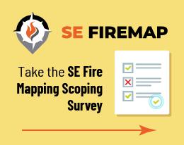 SE FireMap Scoping Survey