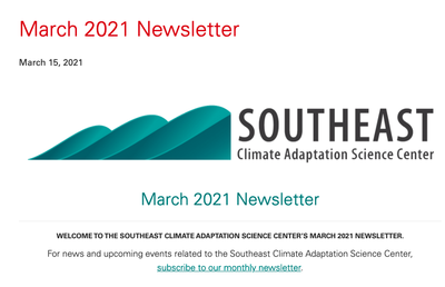 Southeast Climate Adaptation Science Center March 2021 Newsletter